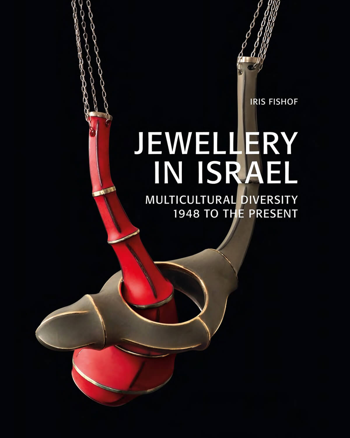 Israel jewelry in Israel multicultural diversity 1948 to the present - cover